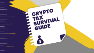 Crypto Tax Survival Guide