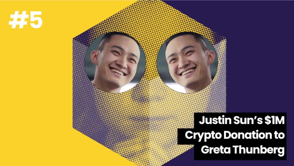 Day 5 Justin Sun 1M crypto Donation to Greta Thunmberg | The Giving Block